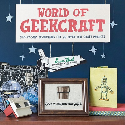 World of Geekcraft By Beal, Susan